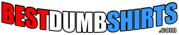 BestDumbShirts.com