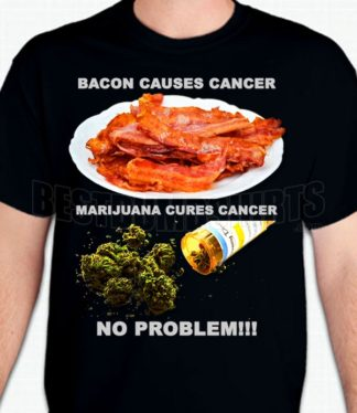 Bacon Marijuana T-Shirt or Sweatshirt