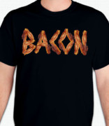 Bacon T-Shirt or Sweatshirt