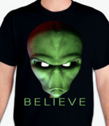 Believe Alien T-Shirt or Sweatshirt
