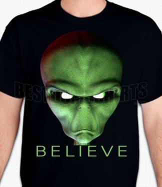 Believe Alien T-Shirt or Sweatshirt