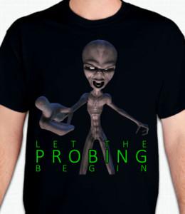 Probing Alien T-Shirt or Sweatshirt