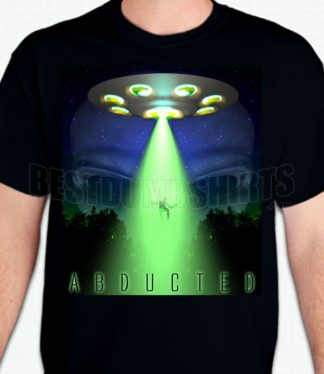 Abducted T-Shirt or Sweatshirt